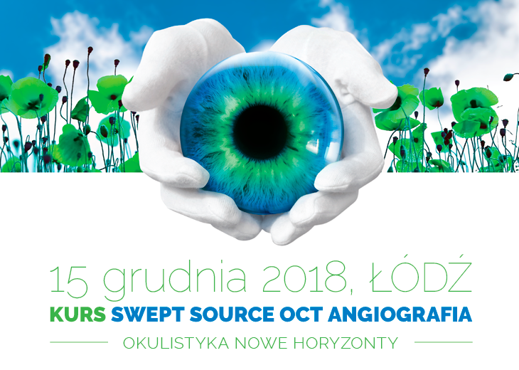 KURS Swept Source OCT angiografia 2018